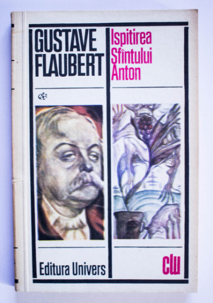 Gustave Flaubert - Ispitirea Sfantului Anton