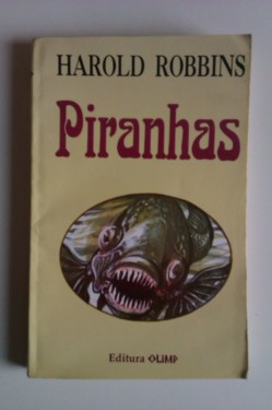 Harold Robbins - Piranhas