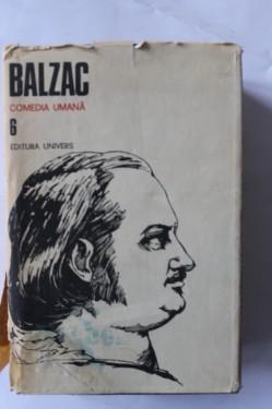 Honore de Balzac - Opere 6. Comedia umana (editie hardcover)