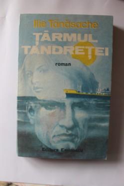 Ilie Tanasache - Tarmul tandretei