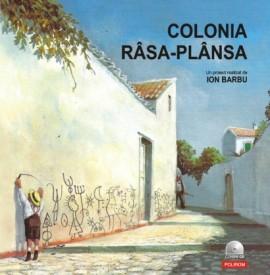 Ion Barbu (coord.) - Colonia rasa-plansa... (editie hardcover)