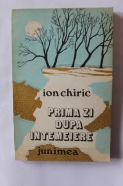 Ion Chiric - Prima zi dupa intemeiere