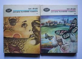 Ion Druta - Povara bunatatii noastre (2 vol.)