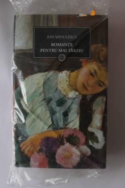 Ion Minulescu - Romante pentru mai tarziu (editie hardcover)