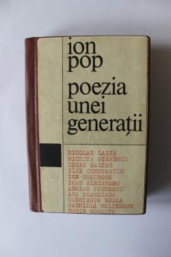 Ion Pop - Poezia unei generatii (editie hardcover)