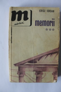 Iorgu Iordan - Memorii (vol. III)