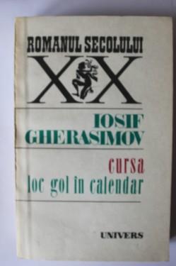 Iosif Gherasimov - Cursa. Loc gol in calendar