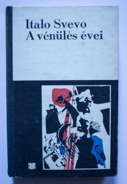 Italo Svevo - A venules evei (editie hardcover)