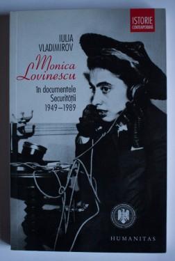 Iulia Vladimirov - Monica Lovinescu in documentele Securitatii (1949-1989)
