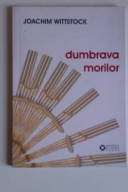Joachim Wittstock - Dumbrava morilor