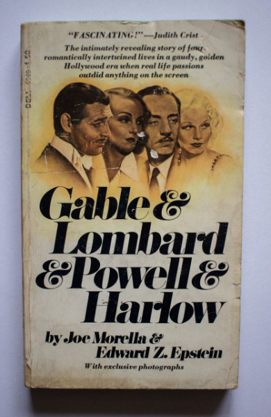 Joe Morella & Edward Z. Epstein - Gable & Lombard & Powell & Harlow