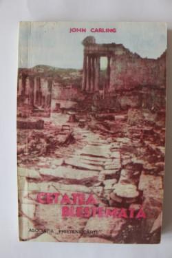 John Carling - Cetatea blestemata