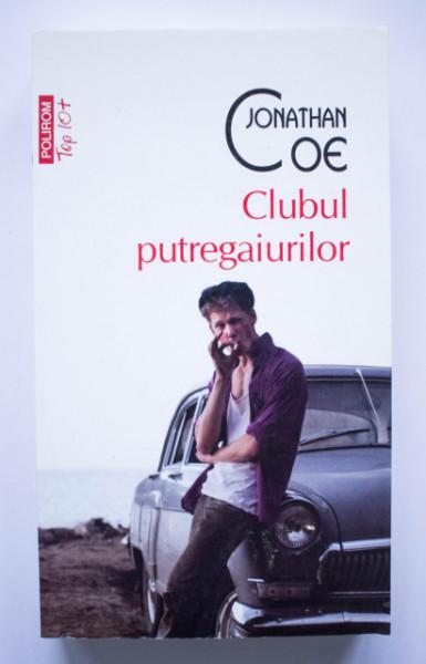 Jonathan Coe - Clubul putregaiurilor