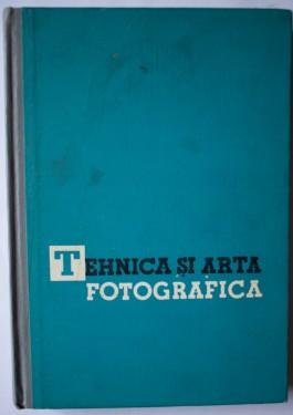 L. Diko, E. Iofis - Tehnica si arta fotografica (editie hardcover)