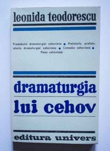 Leonida Teodorescu - Dramaturgia lui Cehov