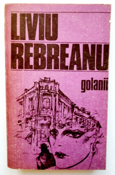 Liviu Rebreanu - Golanii