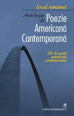 Locul nimanui - Antologie de poezie americana contemporana. 36 de poeti americani contemporani