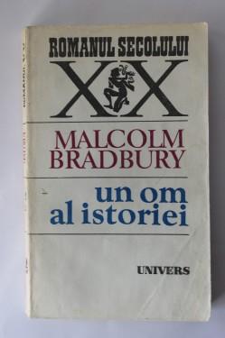 Malcolm Bradbury - Un om al istoriei