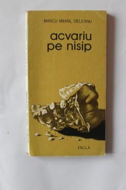 Marcu Mihail Deleanu - Acvariu pe nisip