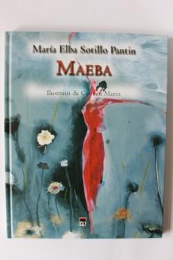 Maria Elba Sotillo Pantin - Maeba (editie hardcover)