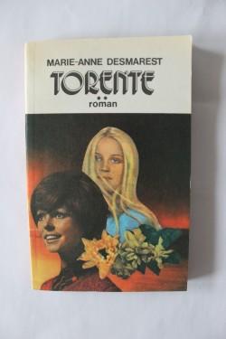 Marie-Anne Desmarest - Torente (vol. II)