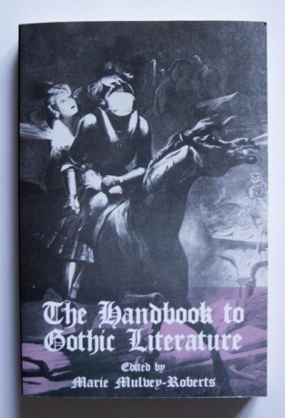Marie Mulvey-Roberts - The Handbook to Gothic Literature