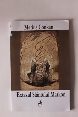 Marius Conkan - Extazul Sfantului Markon