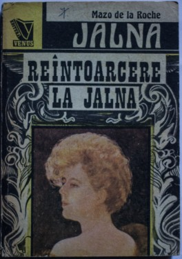 Mazo de la Roche - Reintoarcere la Jalna