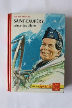 Michel Manoll - Saint-Exupery - prince de pilotes (editie hardcover)