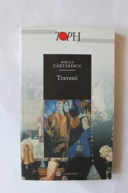 Mircea Cartarescu - Travesti