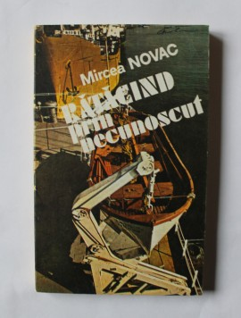 Mircea Novac - Ratacind prin necunoscut