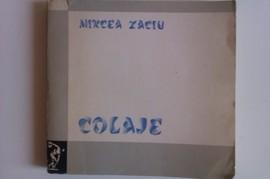 Mircea Zaciu - Colaje (cu autograf)