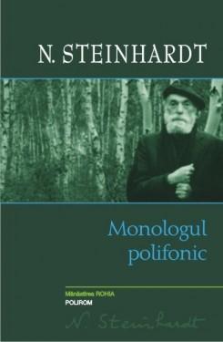 N. Steinhardt - Monologul polifonic (editie hardcover)