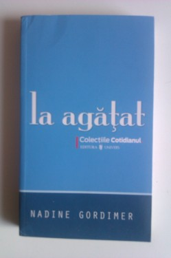 Nadine Gordimer - La agatat
