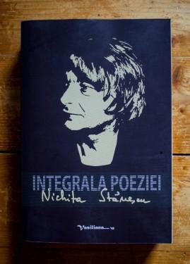 Nichita Stanescu - Integrala poeziei