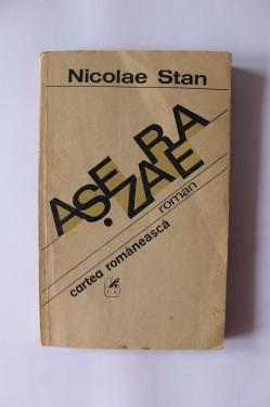 Nicolae Stan - Asezarea
