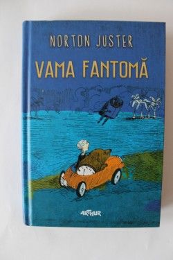 Norton Juster - Vama fantoma (editie hardcover)