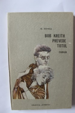 O. Soyka - Bob Kreith prevede totul