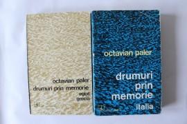 Octavian Paler - Drumuri prin memorie. Grecia si Italia (2 volume cu autograf)