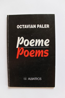 Octavian Paler - Poeme / Poems (editie bilingva, romano-engleza)