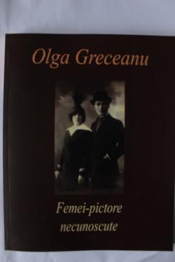Olga Greceanu - Femei-pictore celebre