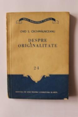 Ovid S. Crohmalniceanu - Despre originalitate