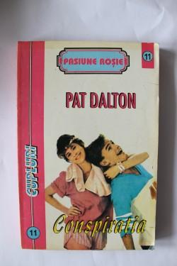 Pat Dalton - Conspiratia