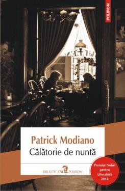 Patrick Modiano - Calatorie de nunta