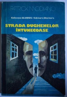 Patrick Modiano - Strada dughenelor intunecoase