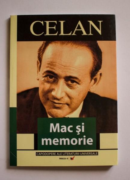 Paul Celan - Mac si memorie