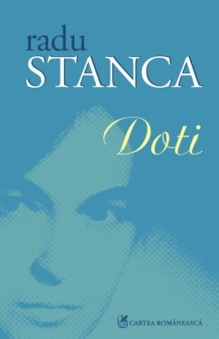 Radu Stanca - Doti