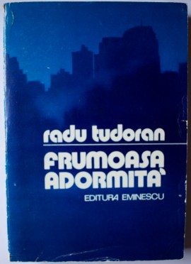 Radu Tudoran - Frumoasa adormita