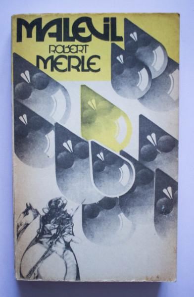 Robert Merle - Malevil
