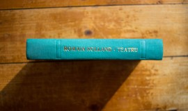 Romain Rolland - Teatrul revolutiei. 14 iulie. Danton. Robespierre (editie hardcover)